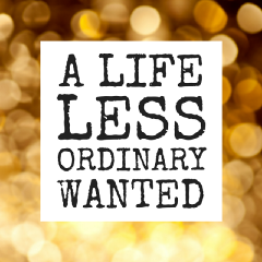 A Life Less Ordinary Want