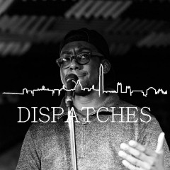 Dispatches with Morgan Givens