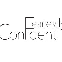 Fearlessly Confident