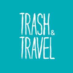 Trash and Travel