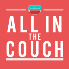 All in the Couch