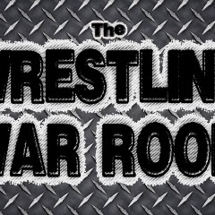 The Wrestling War Room