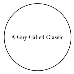 A Guy Called Classic