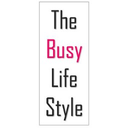 The Busy Lifestyle