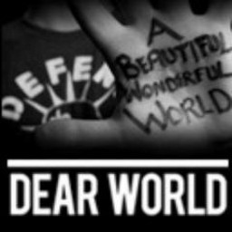 Dear World