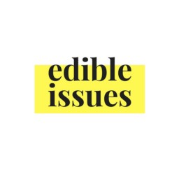 Edible Issues