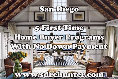 5 San Diego First Time Home Buyer Programs With No Down Payment 2020 | 2021