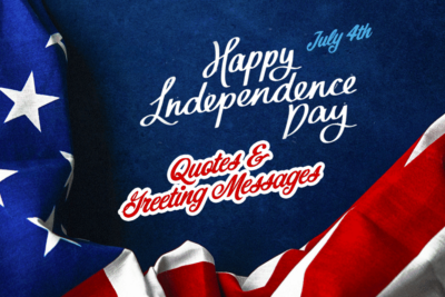 Happy Independence Day America! Quotes and Greeting Messages [2020 Updated]