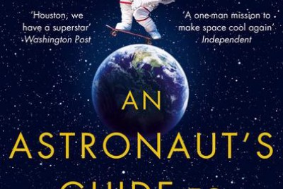 A Book Review: An Astronaut's Guide to Life—Chris Hadfield