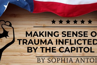 Making Sense of the Trauma Inflicted on Me by the Capitol Riots