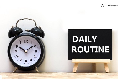15+ Daily Routines That Hacks Your Productivity