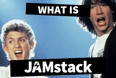 What is the JAMstack and how do I get started?