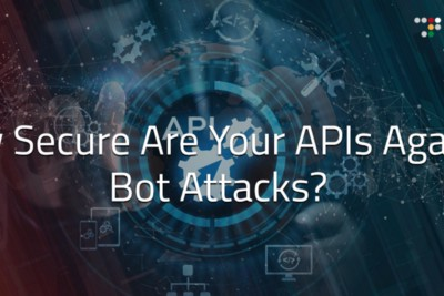 API Security Landscape: Protecting APIs from Automated Attacks and Abuse