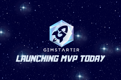 GEMSTARTER IS ANNOUNCING THE LAUNCHPAD PRODUCT MVP TODAY