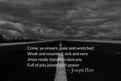 Come Ye Sinners, Poor and Wretched — Lenten Hymns