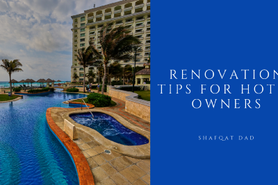 Renovation Tips for Hotel Owners
