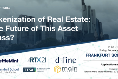 """Round Table """"Tokenization of Real Estate: The Future of This Asset Class?"""" on February 19, 2021"""