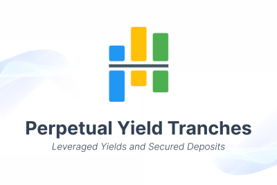 Introducing Perpetual Yield Tranches — Guarded Launch Phase #1