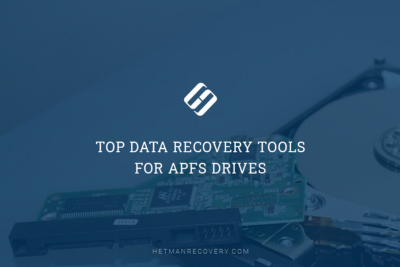 Top Data Recovery Tools For APFS Drives