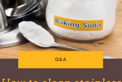 """How To Clean Stainless Steel Appliances With Baking Soda? """" Al Azhar Foodie"""