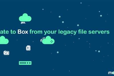 Migrating from legacy file servers to Box