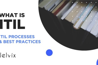What is ITIL? Benefits, main processes, certifications