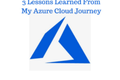 Give It One Year: 3 Lessons Learned From My Azure Cloud Journey