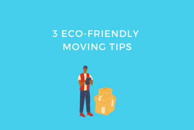 3 Eco-Friendly Moving Tips