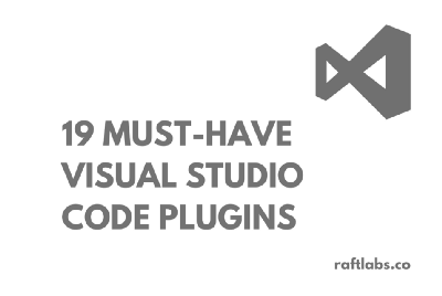 19 Must-Have Visual Studio Code Plugins of 2021 for Web Developers