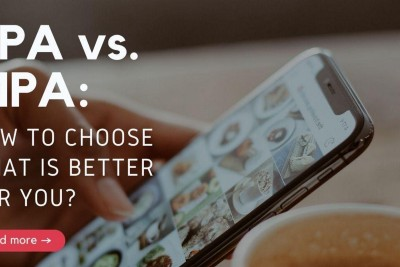 SPA vs. MPA: How to Choose What is Better for You?