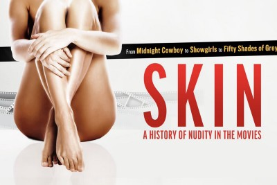 The Superficial Skin-Deep Substance of SKIN: A HISTORY OF NUDITY IN THE MOVIES