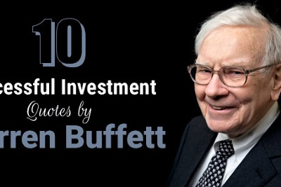 10 Successful Investment Quotes by Warren Buffett.