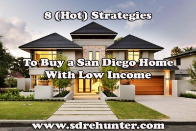 8 (Hot) Strategies to Buy a San Diego Home With Low Income 2020 | 2021