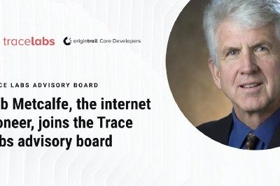Internet pioneer Bob Metcalfe joins Trace Labs' advisory board to help apply Metcalfe's Law for…