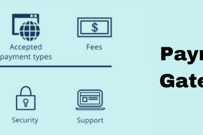 Top 10 Essential Factors For Choosing Payment Gateway For Your Business