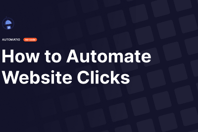 How to Create a Bot that Automates Website Clicks Without Coding