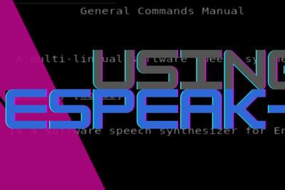 LINUX ESPEAK-NG COMMAND AND ITS OPTIONS