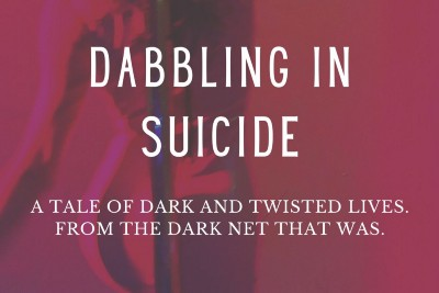 Dabbling in Suicide
