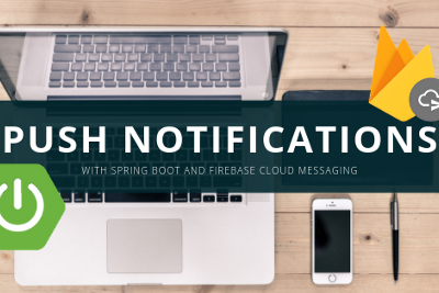 Send message payload / push notifications from Spring Boot server-side application using FCM…