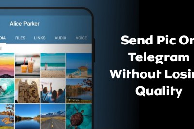 How to Send a Picture or Video on Telegram Without Losing Quality
