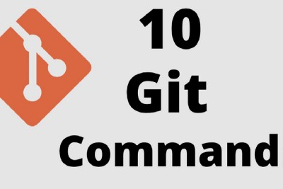 Top 10 Git Commands Every One Should Know