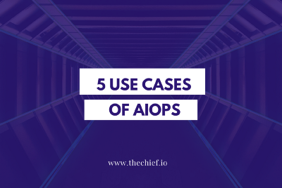 5 Use Cases of AIOps