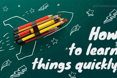 How To learn New Things Quicly