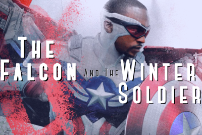 Why Everyone Liked The Falcon And The Winter Soldier But I Didn't Or Rather Couldn't