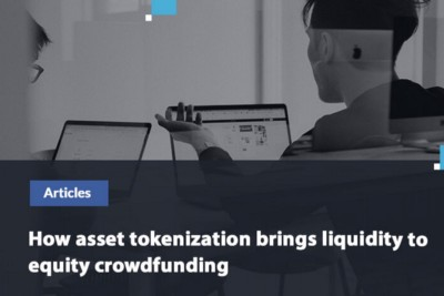 How asset tokenization brings liquidity to equity crowdfunding?