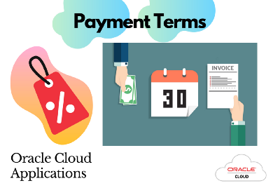 Payment Terms in Oracle Payables