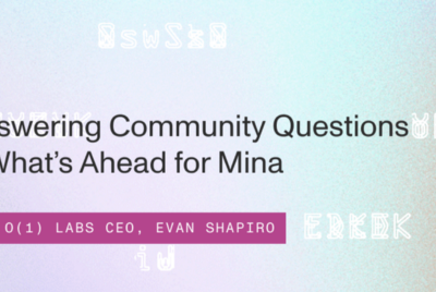 Answering Community Questions and What's Ahead for Mina