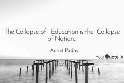 Collapse of education