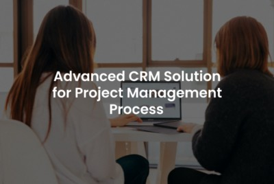 SIMPLIFIED PROJECT MANAGEMENT PROCESS AND PAYMENT INTEGRATION IN CRM