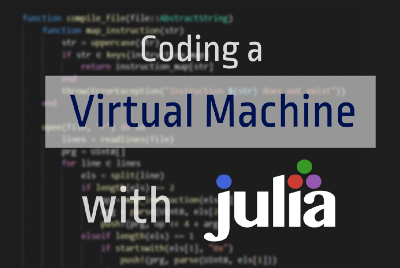 Building a Computer Inside a Computer with Julia